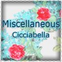 Miscellaneous Cicciabella ~ Accessories & More